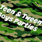 Teen & Tween Boys Party