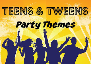 6 Party Themes for Teens & Tweens