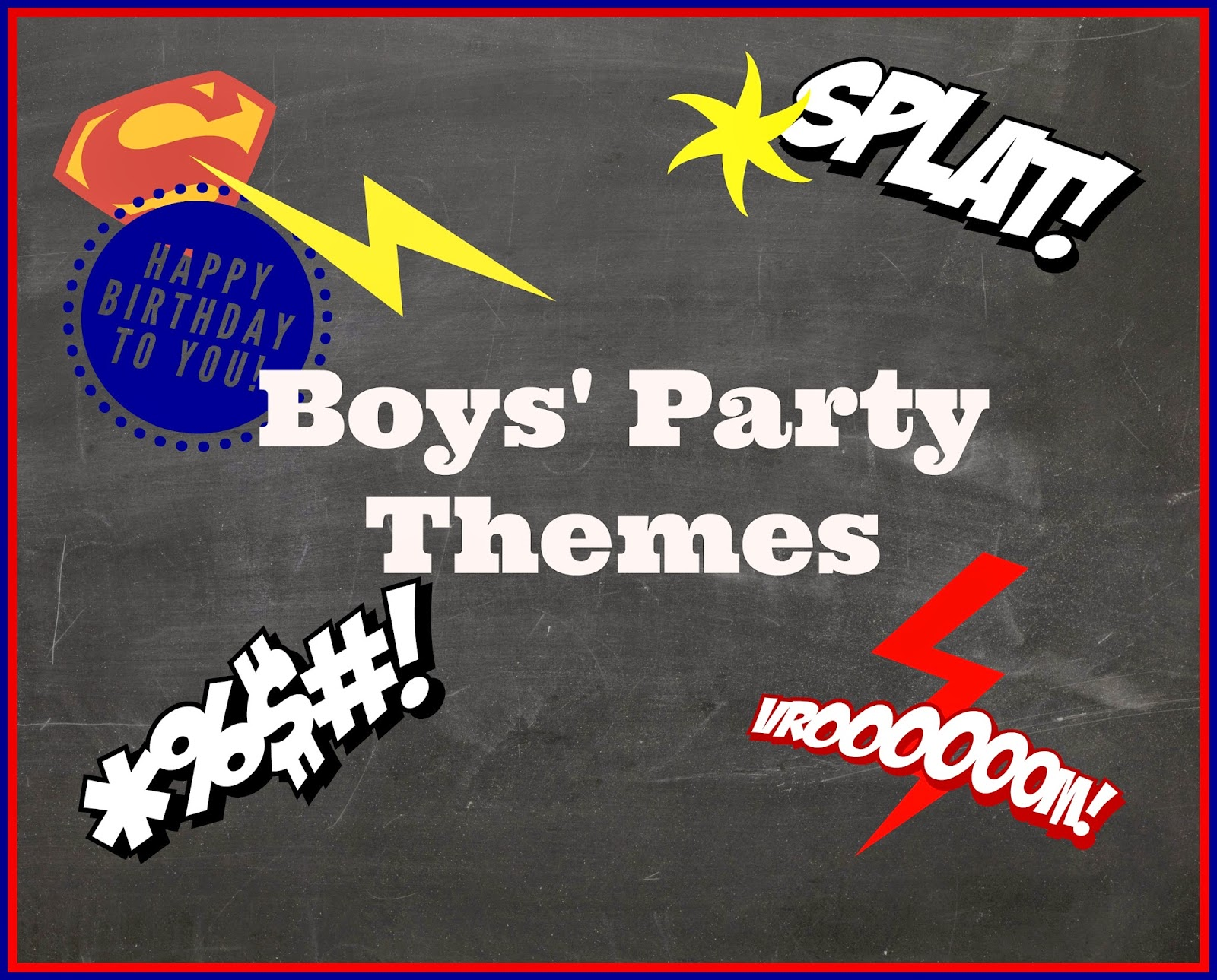 6 Boy's Party Themes