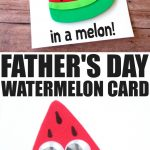 Father's Day Watermelon Card with Printable Template