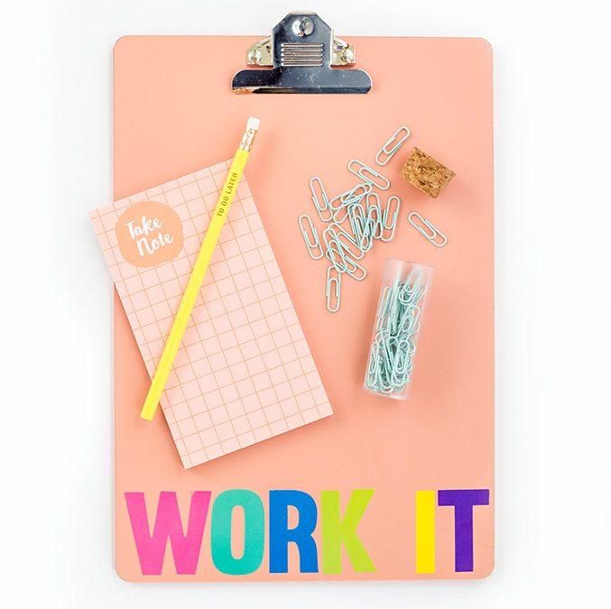 DIY 'Work It' Back to School Clipboard